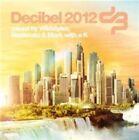 Decibel 2012 by Various Artists (CD, Oct-2012, 3 Discs, ID&T)