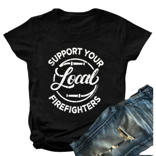 YourTops Women Support Your Local Firefighters T-Shirt