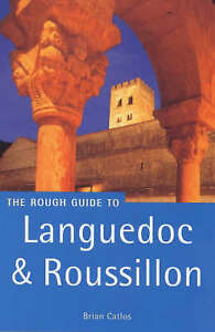 Languedoc-and-Roussillon-Rough-Guide-Rough-Guide-Travel-Guides-Catlos-Brian