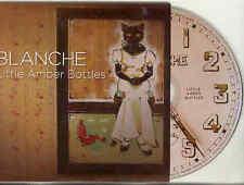Blanche - Little Amber Bottles Adv Cardcover CD 2007