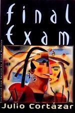 Final Exam by Julio Cortázar (2000, Hardcover)