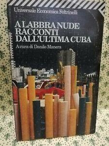 A labbra nude. Racconti dall'ultima Cuba