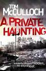 A Private Haunting by Tom McCulloch (Paperback, 2016)