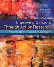 Improving Schools Through Action Research: A Reflective Practice Approach by Cher C. Hendricks (Paperback, 2016)