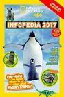 National Geographic Kids Infopedia 2017 (Infopedia ) by National Geographic Kids (Paperback, 2016)