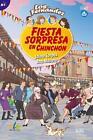 Fiesta sorpresa en Chinchón von Ana Maroto und Jaime Corpas (2015, Kunststoffeinband)