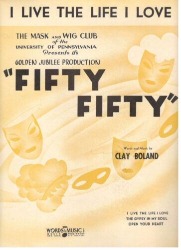 """I LIVE THE LIFE I LOVE /""""FIFTY FIFTY/"""" SHEET MUSIC-PIANO//VOCAL//CHORDS-1937-NEW!!"""