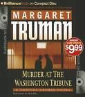 Murder at the Washington Tribune by Margaret Truman (CD-Audio, 2012)