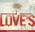 Love's Manifesto: The Courage to Let Your Heart Lead the Way by Andrew Harvey, Marianne Williamson (CD-Audio, 2014)