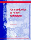 An Introduction to Rubber Technology by Andrew Ciesielski (Paperback, 1999)