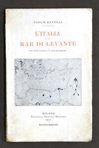 Storia-P-Revelli-L-039-Italia-e-il-Mar-di-Levante-Fratelli-Treves-Editori-1917