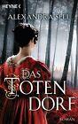 Das Totendorf von Alexandra Sell (2012, Taschenbuch)