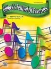 Gillock's Festival of Favorites: 21 Piano Solos by Alfred Music (Paperback / softback, 1998)