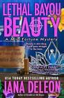 Lethal Bayou Beauty by Jana DeLeon (Paperback / softback, 2013)