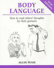 Body Language: How to Read Others' Thoughts by Their Gestures by Allan Pease (Paperback, 1997)