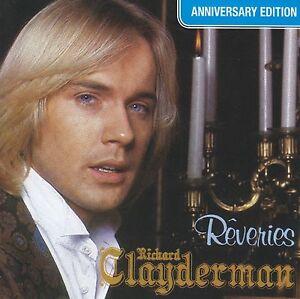 RICHARD-CLAYDERMAN-REVERIES-ANNIVERSARY-EDITION-CD-PIANO-INSTRUMENTAL-NEW