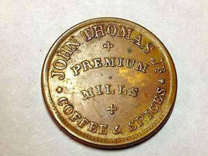 JOHN-THOMAS-PREMIUM-MILLS-COFEE-SPICES-ALBANY-NY-R-1-CIVIL-WAR-TOKEN-NY-10G-1