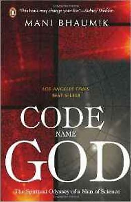 Code Name God: The Spiritual Odyssey of a Man of Science-ExLibrary
