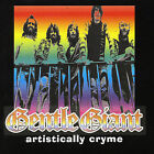 Artistically Cryme by Gentle Giant (CD, Feb-2003, Glasshouse Records (UK))
