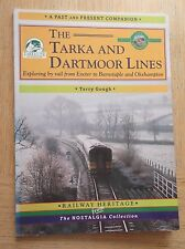 The Tarka & Dartmoor Lines (Terry Gough, Silver Link Publishing, 1st ed 1998)