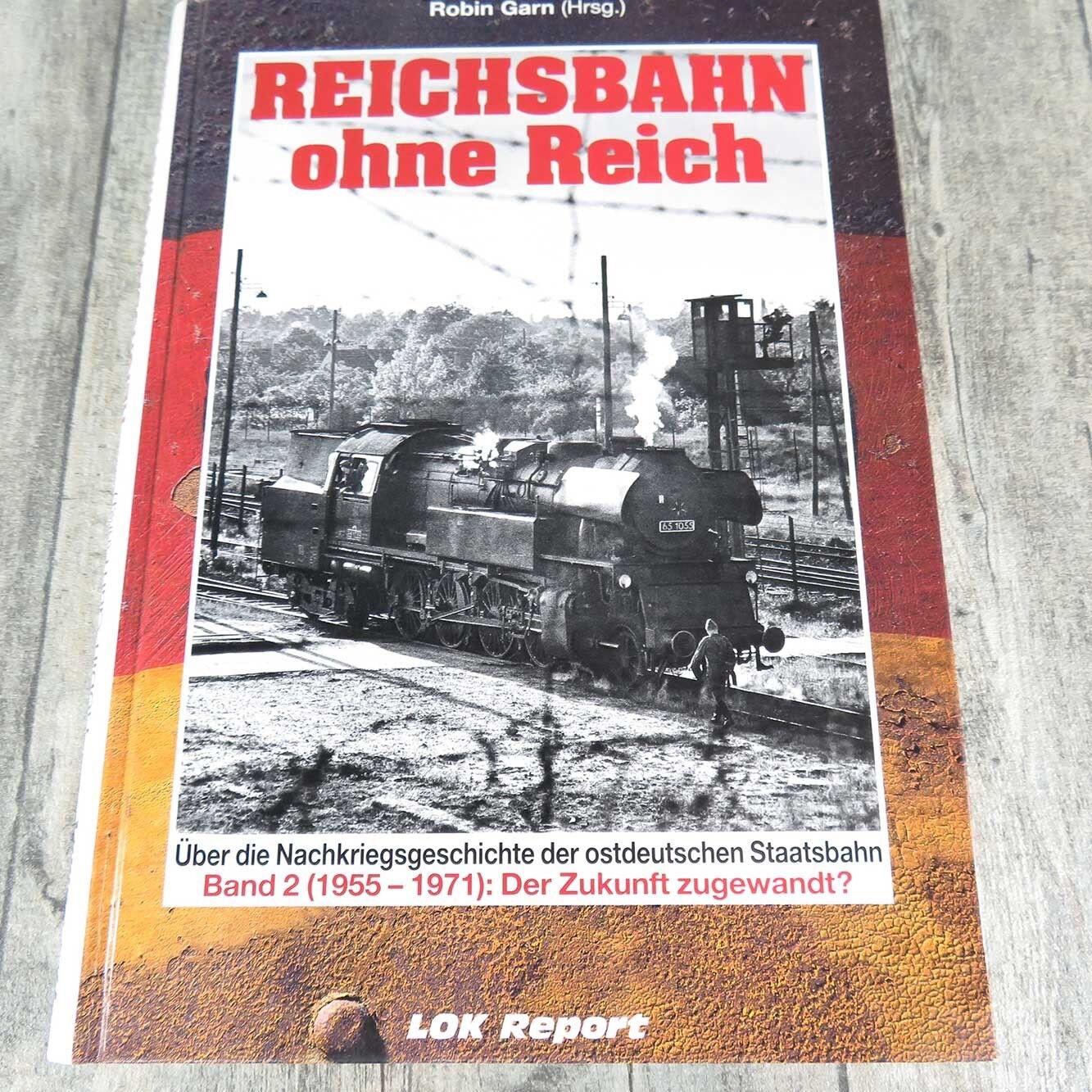 Reichsbahn ohne Reich Band 2 - Robin Garn - A3