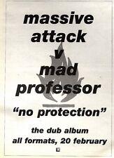 25/2/95PGN20 MASSIVE ATTACK VS MAD PROFESSOR : NO PROTECTION DUB ALBUM ADVERT 7X