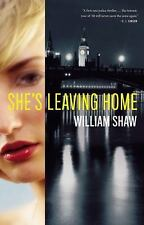 Breen and Tozer: She's Leaving Home 1 by William Shaw (2014 Hardcover) BRAND NEW