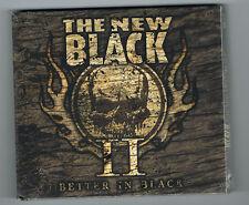THE BLACK - II BETTER IN BLACK - 13 TRACKS - 2011 - NEUF NEW NEU