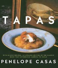 Tapas : The Little Dishes of Spain by Penelope Casas (2007, Hardcover, Revised)