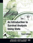 An Introduction to Survival Analysis Using Stata by William Gould, Yulia Marchenko, Mario Cleves, Roberto Gutierrez (Paperback, 2010)