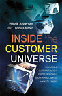 Inside the Customer Universe: How to Build Unique Customer Insight for Profitable Growth and Market-leadership by Thomas Ritter, Henrik Anderson (Hardback, 2008)