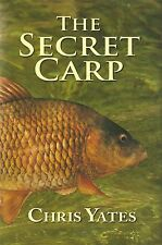 YATES CHRIS COARSE FISHING BOOK THE SECRET CARP hardback new
