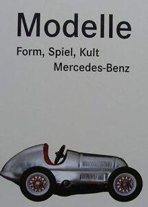 BOOK/LIVRE/BOEK/BUCH MODELLE Form, Spiel, Kult Mercedes Benz(jouets/toys,diecast - France - État : Neuf: Livre neuf, n'ayant jamais été lu ni utilisé, en parfait état, sans pages manquantes ni endommagées. Consulter l'annonce du vendeur pour avoir plus de détails. ... Format: Cartonné Langue: Allemand ISBN: 3775709843 - France