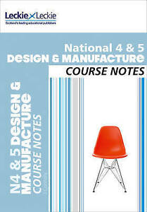 National-4-5-Design-and-Manufacture-Course-Notes-Course-Notes-for-SQA-ExLibrary