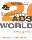 Twenty Ads That Shook the World by James B. Twitchell (Paperback, 2001)