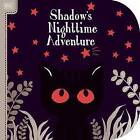 Shadow's Nighttime Adventure by Megan Roth (Board book, 2016)
