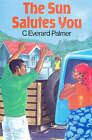 The Sun Salutes You by C.Everard Palmer (Paperback, 1984)
