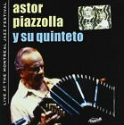 Live at The Montreal Jazz Festival 3299039914922 Astor Piazzolla