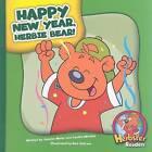 Happy New Year, Herbie Bear! by Joanne Meier (Hardback, 2009)