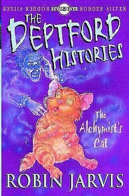 Jarvis, Robin, The Deptford Histories: Deptford Histories, The: The Alchymist's