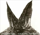Our Sound is Our Wound [Digipak] by Graveyard Tapes (CD, 2013, Darla Records)