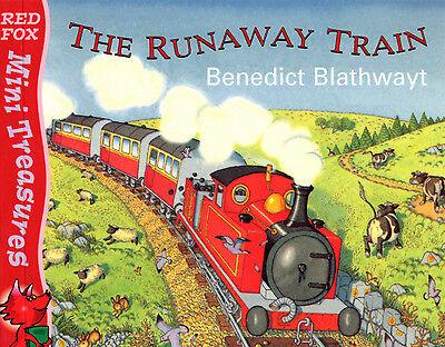 The runaway train by Benedict Blathwayt (Paperback)