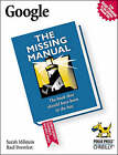Google the Missing Manual by Rael Dornfest, Sarah Milstein (Paperback, 2004)