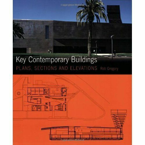 Key Contemporary Buildings: Plans, Sections and Elevations (with-ExLibrary
