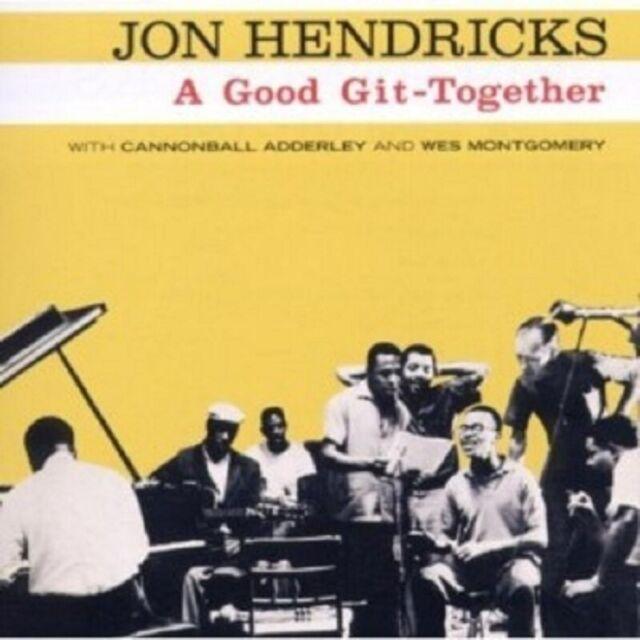 JON HENDRICKS - A GOOD GIT TOGETHER  CD 11 TRACKS MODERN JAZZ / SWING NEU