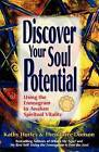 Discover Your Soul Potential: Using the Enneagram to Awaken Spiritual Vitality by Kathy Hurley (Paperback / softback)