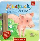 Kuckuck, wer quiekt da? (2016, Gebundene Ausgabe)
