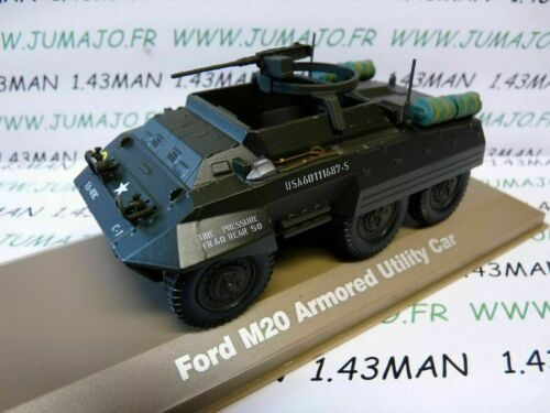 Ford M20 Armored Utility Car VOITURE 1//43 Militaire ATLAS