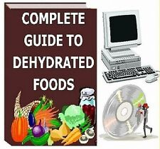COMPLETE GUIDE TO DEHYDRATED FOODS Cookbook on CD