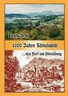 1000 Jahre Sättelstädt ...das Dorf am Hörselberg (2005, Kunststoffeinband)